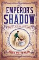 The Emperor's Shadow | 9999902541814 | Anne Whitehead