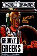 Groovy Greeks. Horrible Histories | 9999902538739 | Deary, Terry & Brown, Martin