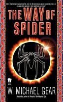 The Way of Spider | 9999902154656 | W. Michael Gear
