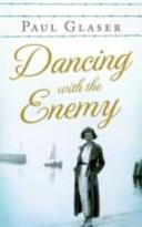 Dancing with the Enemy | 9999902541739 | Paul Glaser