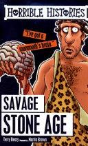 Savage Stone Age. Horrible Histories | 9999902538715 | Deary, Terry & Brown, Martin
