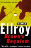 Brown's Requiem | 9999902392256 | James Ellroy