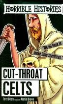 Cut-throat Celts. Horrible Histories | 9999902538753 | Deary, Terry & Brown, Martin