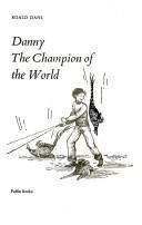 Danny the champion of the world | 9999902517468 | Roald Dahl