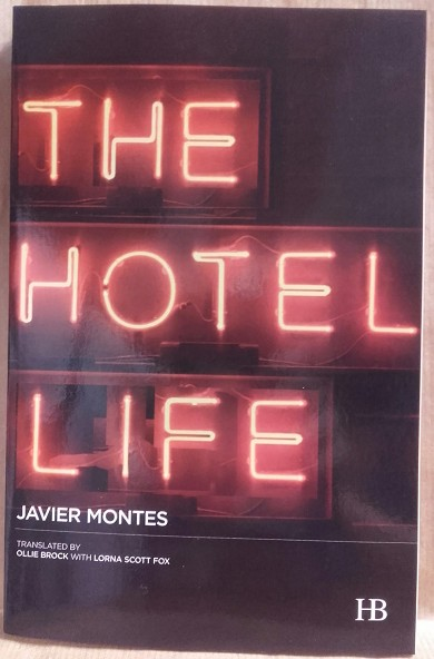 The Hotel Life | 9999902212295 | Montes, Javier - Translated by Ollie Brock with Lorna Scott Fox