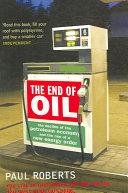 The End of Oil | 9999902445990 | Paul Roberts,