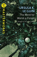 The Word for World Is Forest | 9999902360224 | Ursula K. Le Guin