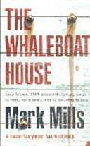The Whaleboat House | 9999902434796 | Mills, Mark