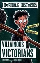 Villainous Victorians. Horrible Histories | 9999902423011 | Deary, Terry & Brown, Martin