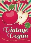Vintage Vegan: Recipes from Inside the World's First Vegan Restaurant | 9999902526392 | Vera Richter