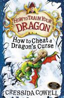 How to Cheat a Dragon's Curse | 9999902616826 | Cressida Cowell