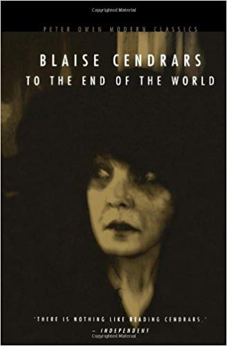 3 books pack: To the End of the World - Dan Yack - Confessions of Dan Yack  | 9999902383438 | Cendrars, Blaise