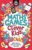 Maths Games for Clever Kids | 9999902694299 | Gareth Moore Chris Dickason