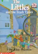 The Littles and the Trash Tinies | 9999902516591 | John Peterson