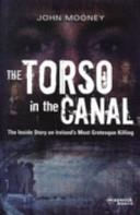 The Torso in the Canal | 9999902572245 | John Mooney,