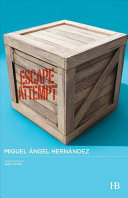 Escape Attempt | 9999902212592 | Hernández, Miguel-Ángel  - Translated by Rhett McNeil