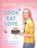 Cook. Eat. Love. | 9999902608876 | Fearne Cotton