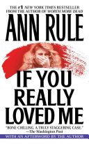 If You Really Loved Me | 9999902380024 | Ann Rule
