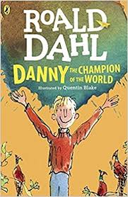 Danny. The Champion of the World | 9999902383001 | Dahl, Roald