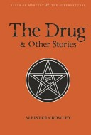 The Drug and Other Stories | 9781840227345 | Crowley, Aleister