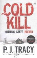 Cold Kill | 9999902634028 | P. J. Tracy