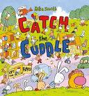 Catch the Cuddle | 9999902464069 | Mike Smith