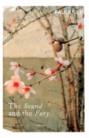 The Sound and the Fury | 9999902329160 | Faulkner, William