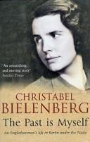 Past Is Myself | 9999902528389 | Bielenberg, Christabelle