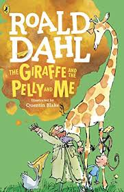 The Giraffe and the Pelly and Me | 9999902423066 | Dahl, Roald