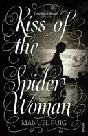Kiss of the Spider Woman | 9999902207215 | Puig, Manuel