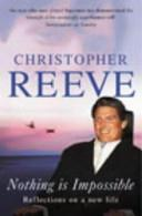 Nothing is Impossible | 9999902528402 | Christopher Reeve Matthew Reeve