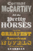 All the Pretty Horses | 9999902329559 | Cormac McCarthy,