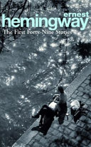 The First Forty Nine Stories | 9999902329405 | Hemingway, Ernest