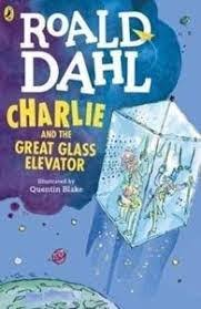 Charlie and the Great Glass Elevator | 9999902382974 | Dahl, Roald