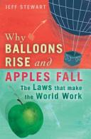 Why Balloons Rise and Apples Fall | 9999902702123 | Jeff Stewart,