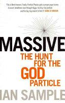 Massive: The Hunt for the God Particle | 9999902535370 | Ian Sample,