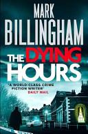 The Dying Hours | 9999902634103 | Billingham, Mark