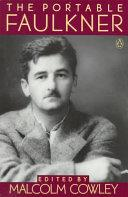 The portable Faulkner | 9999902535332 | edited by Malcolm Cowley
