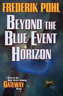 Beyond the Blue Event Horizon | 9999902573945 | Frederik Pohl